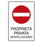 Cartello segnalatore - 30x20 cm - PROPRIETA\ PRIVATA VIETATO L\ACCESSO - alluminio - Cartelli Segnalatori
