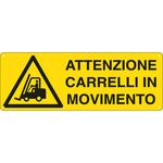 Cartello segnalatore - 35x12,5 cm - ATTENZIONE CARRELLI IN MOVIMENTO - alluminio - Cartelli Segnalatori