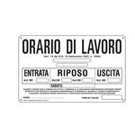 Cartello segnalatore - 30x20 cm - ORARIO DI LAVORO - alluminio - Cartelli Segnalatori