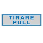 Targhetta adesiva - TIRARE PULL - 165x50 mm