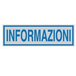 Targhetta adesiva - INFORMAZIONI - 165x50 mm - Cartelli Segnalatori