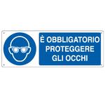 Cartello segnalatore - 35x12,5 cm - E\ OBBLIGATORIO PROTEGGERE GLI OCCHI - alluminio - Cartelli Segnalatori