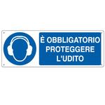 Cartello segnalatore - 35x12,5 cm - E\ OBBLIGATORIO PROTEGGERE L\UDITO - alluminio - Cartelli Segnalatori