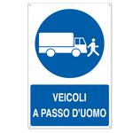 Cartello segnalatore - 50x70 cm - VEICOLI A PASSO D\UOMO - alluminio - Cartelli Segnalatori