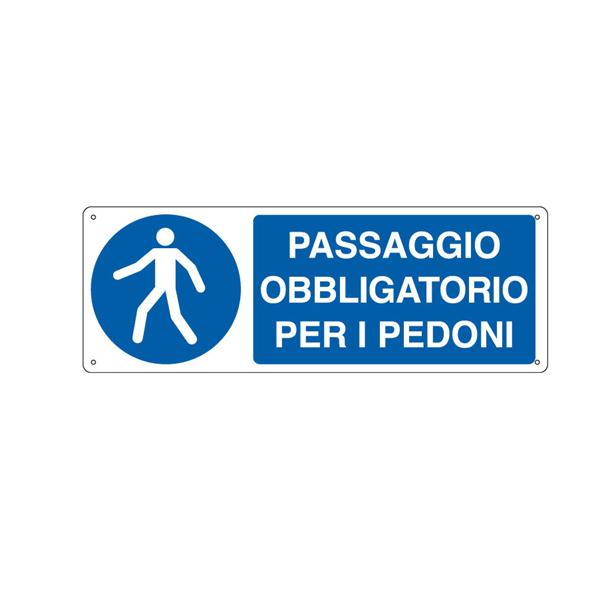 Cartello segnalatore - 35x12,5 cm -PASSAGGIO OBBLIGATORIO PER I PEDONI - alluminio - Cartelli Segnalatori